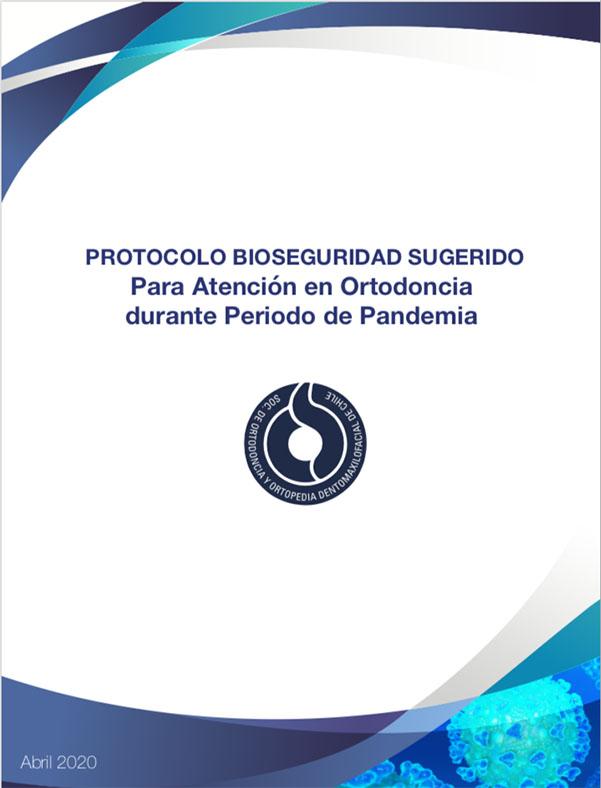Protocolo Bioseguridad Sugerido Para Atención de Ortodoncia durante Período de Pandemia